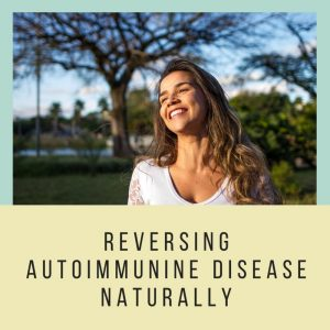 Reversing-autoimmune-disease-naturally-2.jpg